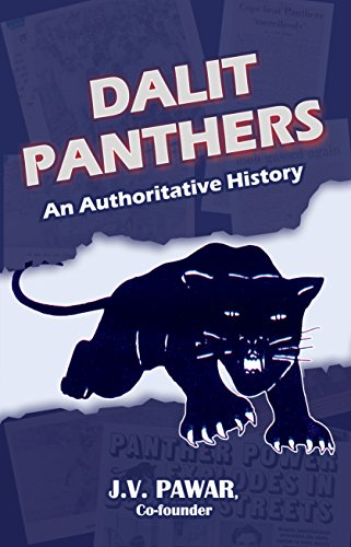 J.V. Pawar <em>Dalit Panthers: An Authoritative History</em> Forward Press Books, 2018
