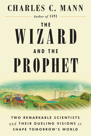 The Wizard and the Prophet Penguin Random House January 2018