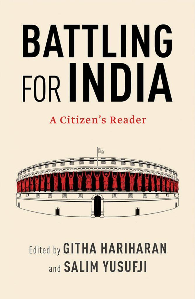 Gita Hariharan and Salim Yusufji Battling for India: A Citizen's Reader Speaking Tiger, 2019