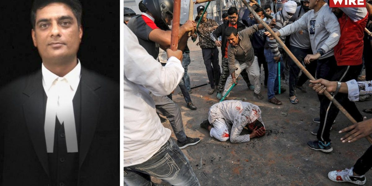 Watch: Why a Lawyer Representing Delhi Riots Victims Has Questioned Police Probe