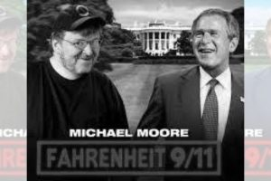 'Fahrenheit 9/11': When a Film Held up the Mirror To the Great American Establishment
