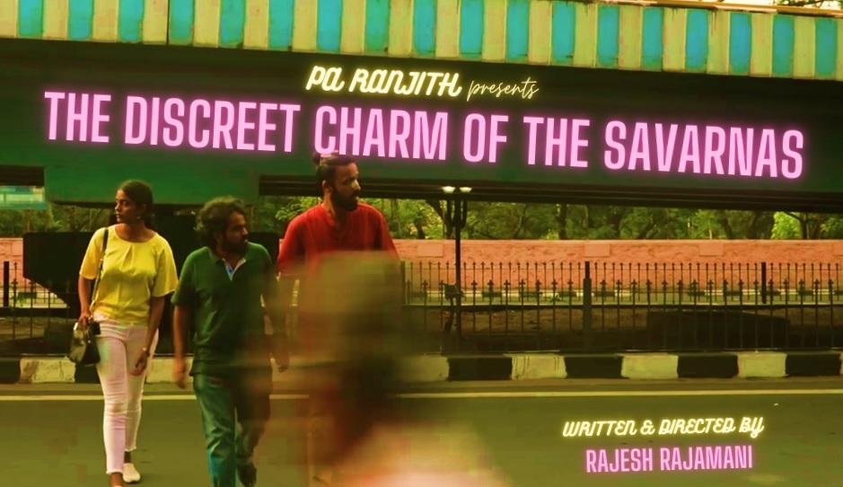 Rajesh Rajamani's New Film Fixes the Gaze on the Self-Congratulatory, Liberal Savarna