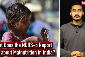 Watch | What the NFHS-5 Report Says About Malnutrition in India