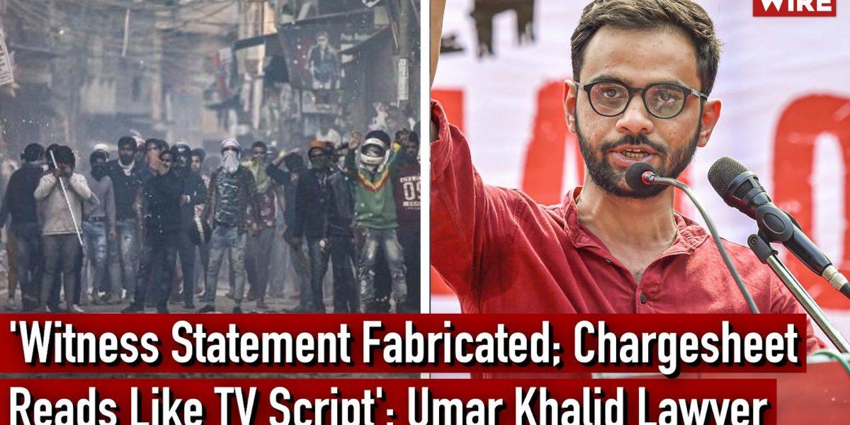 Watch   'Witness Statement Fabricated; Chargesheet Reads Like TV Script': Umar Khalid's Lawyer