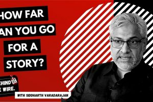 Watch | Behind The Wire With Siddharth Varadarajan: Landmines, Surveillance and Real Journalism